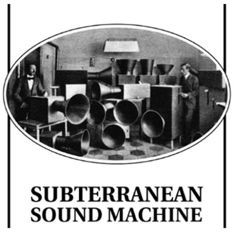 subterranean sound machine