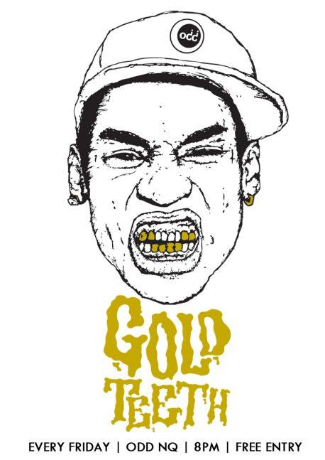 GOLD TEETH FRIDAYS