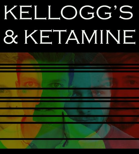 Kellogs & Ketamine small