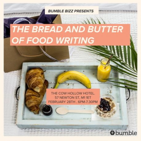 BREAD AND BUTTER POST food writing workshop